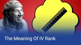 The Meaning of IV Rank