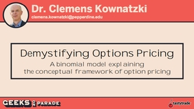 Demystifying Option Pricing with Dr. Clemens | Geeks 2019