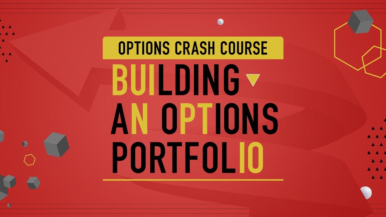 Options Crash Course: Building an Options Portfolio hero image