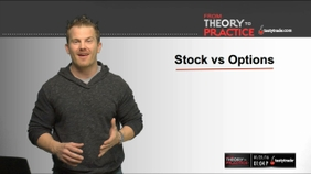 Trading Stocks vs. Trading Options