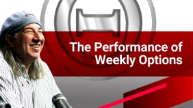 The Performance of Weekly Options