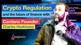 Crypto Regulation & the Future of Finance with Cardano's Charles Hoskinson