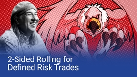 2-Sided Rolling for Defined Risk Trades
