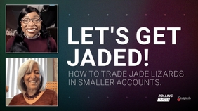 Jade Lizards in Small Accounts