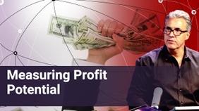 Measuring Profit Potential