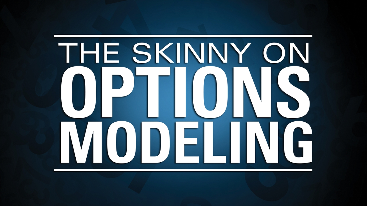The Skinny On Options Modeling hero image