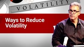Ways to Reduce Volatility