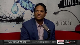 Dr. Rahul Khare of Innovative Express Care