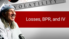 Losses, BPR, and IV