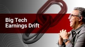 Big Tech Earnings Drift