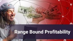 Range Bound Profitability