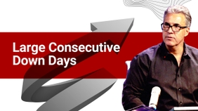 Large Consecutive Down Days