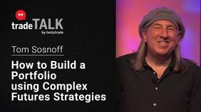How to Build a Portfolio Using Complex Futures Strategies