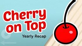 Cherry On Top Yearly Recap 2018