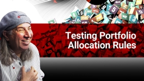 Testing Portfolio Allocation Rules