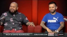 Rick & David Rodriguez of Son of a Butcher
