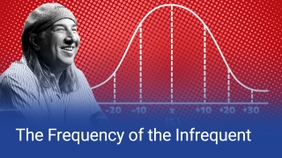The Frequency of the Infrequent