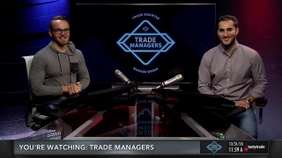 Trade Managers Finale!