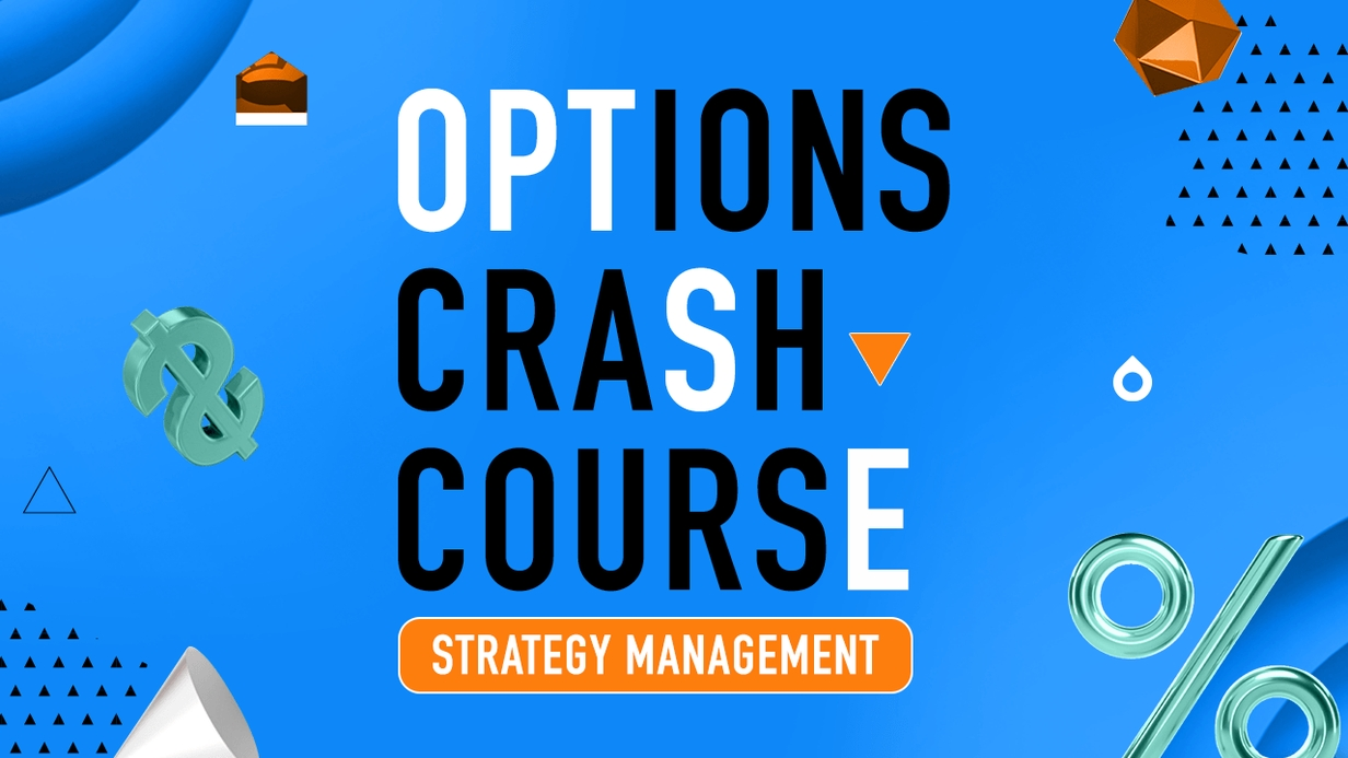 Options Crash Course: Strategy Management hero image