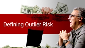 Defining Outlier Risk