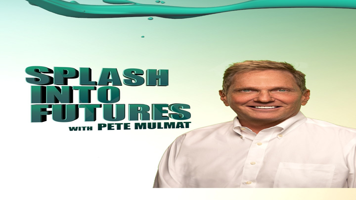 Splash Into Futures with Pete Mulmat hero image