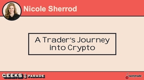 Journeying into Crypto with Nicole | Geeks 2019