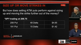 Size Up or Move Strikes In