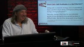 Short Calls: Still Profitable in a Bull Market?