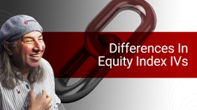 Differences In Equity Index IVs