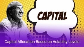 Capital Allocation Based on Volatility Levels