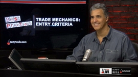 Trade Mechanics: Entry Criteria