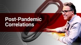 Post-Pandemic Correlations