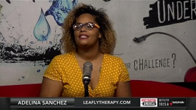 Adelina Sanchez of Leafly Therapy