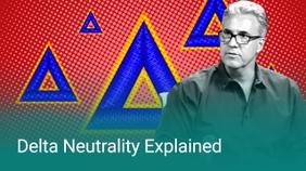Delta Neutrality Explained