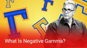 What Is Negative Gamma?