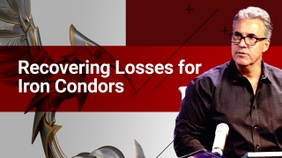 Recovering Losses For Iron Condors