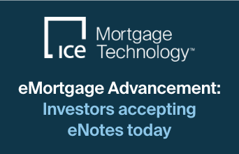 eMortgage Advancement: Investors accepting eNotes today