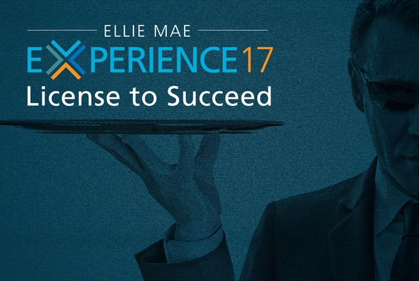 Ellie Mae Experience 17 Delivered Your