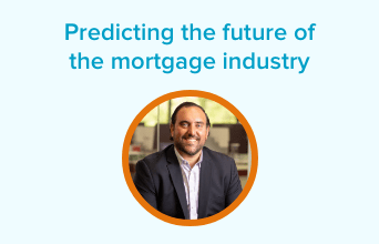 Predicting the future of the mortgage industry with Shant Banosian
