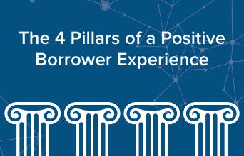 The 4 pillars of a positive borrower experience