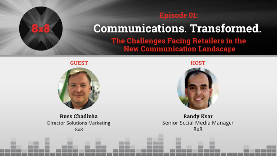 Communications. Transformed. - Episode 1 - The Challenges Facing Retailers in the New Communication Landscape