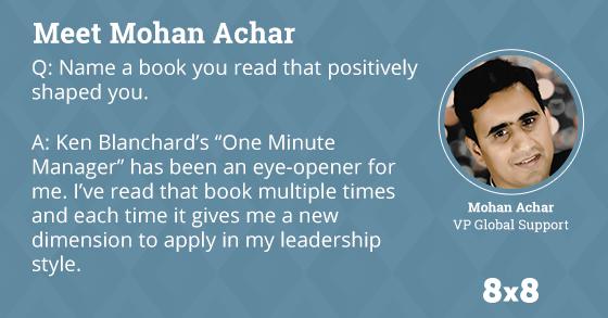 Meet Mohan Achar, VP Global Support at 8x8