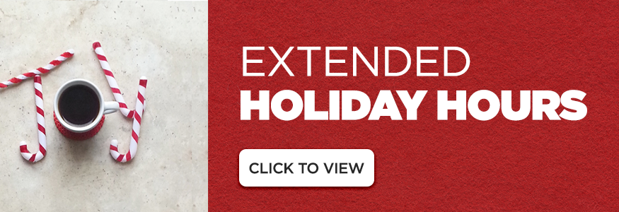Find out more about our Holiday Hours