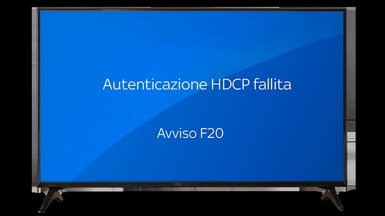 autenticazione-hdcp-fallita-avviso-f20.png