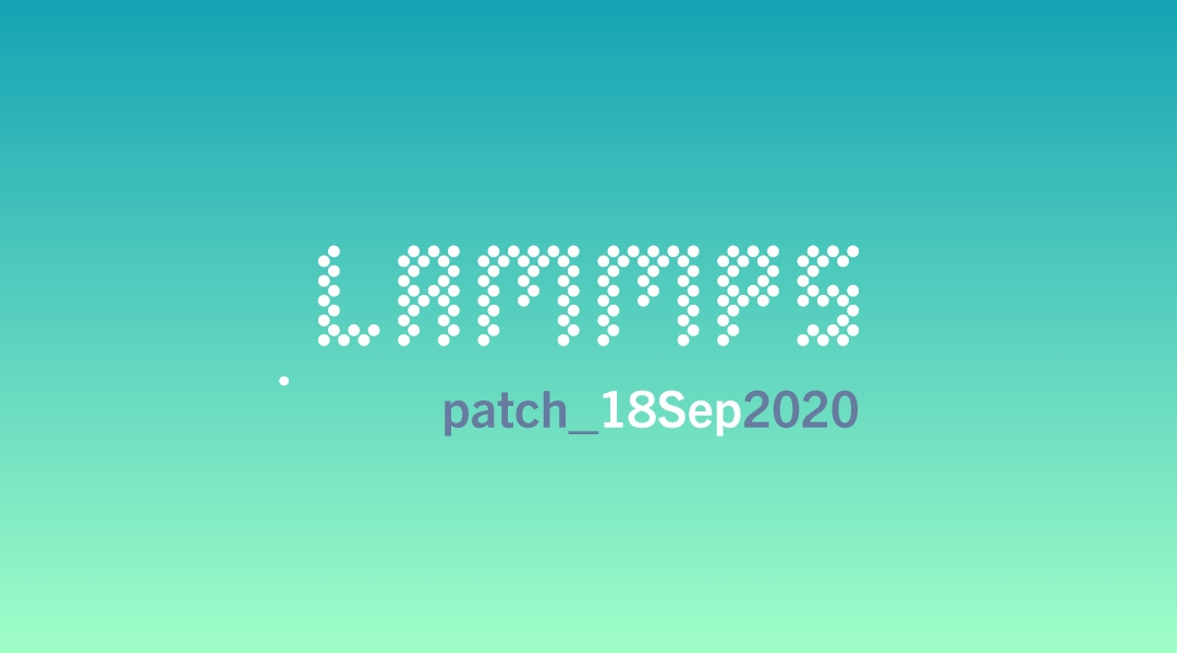 blog-LAMMPS-patch_18Sep2020.jpg