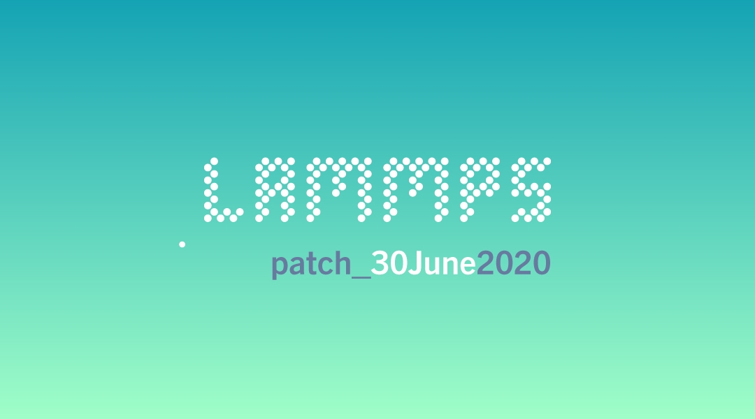 blog-LAMMPS-patch_30June2020.jpg
