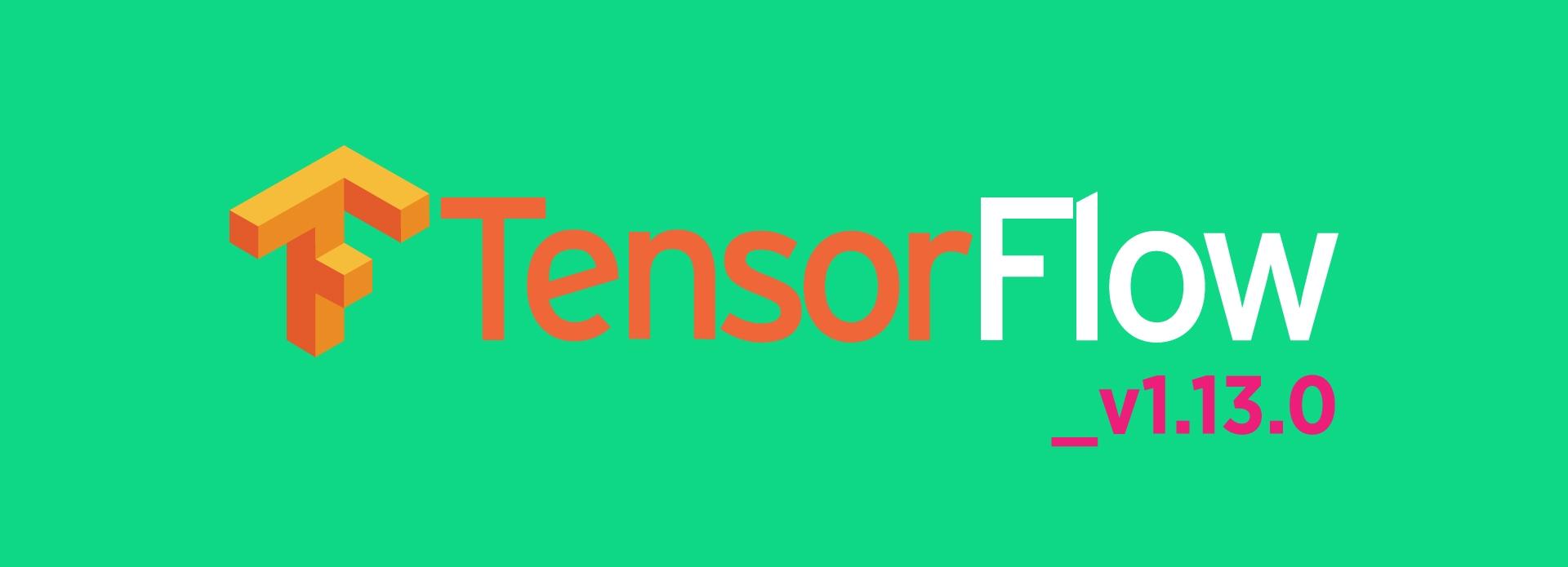TensorFlow_V1.13.0.jpg