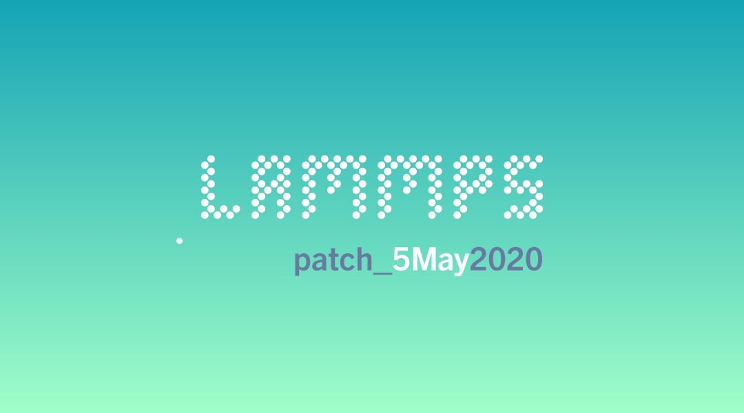 blog-LAMMPS-patch_5May2020.jpg