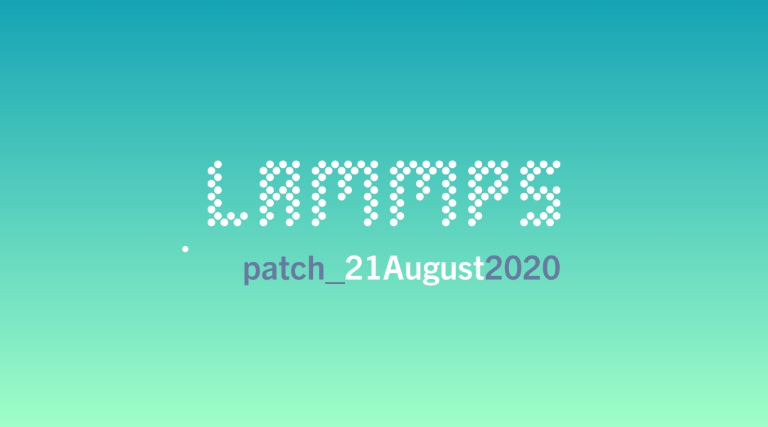 blog-LAMMPS-patch_21August2020.jpg