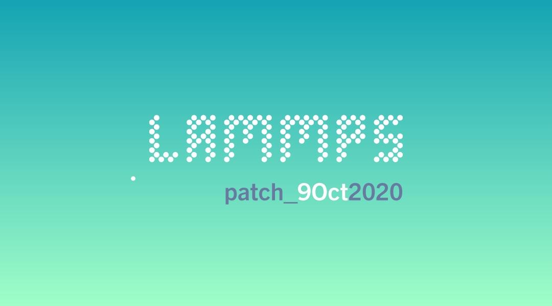 blog-LAMMPS-patch_9Oct2020.jpg